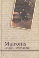 Maironis Laiškai. Atsiminimai