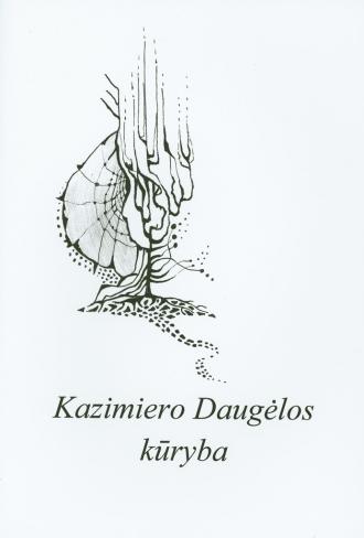 Kazimiero Daugėlos kūryba