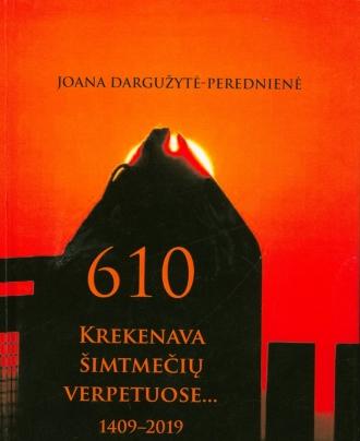 Krekenava šimtmečių verpetuose 1409-2019