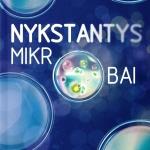Blaser M. Nykstantys mikrobai