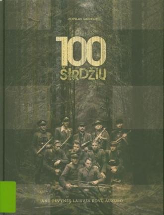 100 širdžių – ant Tėvynės laisvės kovų aukuro