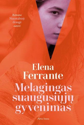 Ferrante, E. Melagings suaugusiųjų gyvenimas