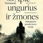 Svensson P. Apie ungurius ir žmones
