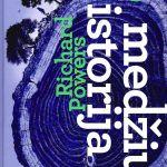 Powers, R. Medžių istorija