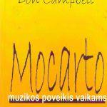 Campbell, D. Mocarto muzikos poveikis vaikams