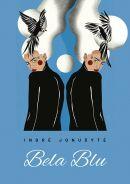 """Pristatome panevėžietės, dabar gyvenančios Graikijoje, Indrės Jonušytės naują knygą """"Bela Blu"""