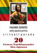 Kovo 11-ąjai  - Vasario 16-osios akto signatarų portretų paroda