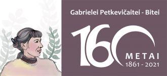 Šiemet minime rašytojos ir visuomenės veikėjos Gabrielės Petkevičaitės-Bitės 160-ąsias gimimo metines