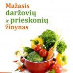 Ruzgienė, R. Mažasis daržovių ir prieskonių žinynas