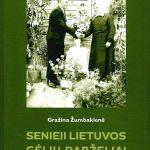 Žumbakienė , G. Senieji Lietuvos gėlių darželiai