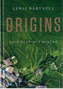 Origins : kaip žemė mus sukūrė