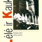 Lėlė ir kaukė. - V. - 1999, p.121-124