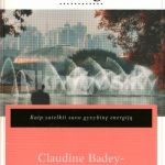Badey- Rodriguez, C. Nusprendžiau senti laimingai